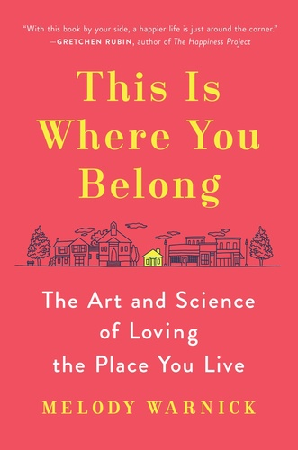 """""""You Belong Here:  Building a Hometown You Will Miss"""" Workshop"""