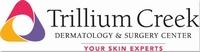 Trillium Creek Dermatology and Surgery