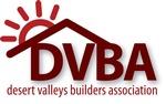 Desert Valleys Builders Association - DVBA