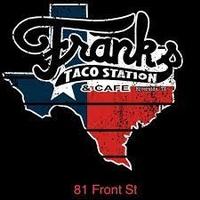 Frank's Taco Station & Cafe