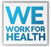 We Work for Health