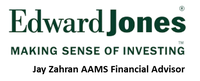 Edward Jones, Jay Zahran AAMS Financial Advisor