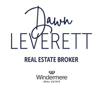 Dawn Leverett - Windermere Real Estate
