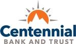 CENTENNIAL BANK AND TRUST