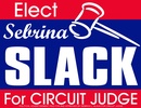 Sebrina Slack for Circuit Judge
