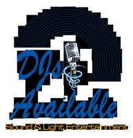 DJs Available Sound & Light Entertainment