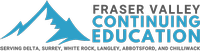 Fraser Valley Continuing Education