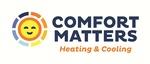 Comfort Matters Heating & Cooling, Inc.