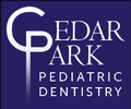 Cedar Park Pediatric Dentistry