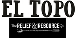 El Topo/Relief & Resource Co.