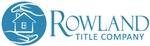 Rowland Title Company, Inc.