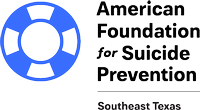 American Foundation for Suicide Prevention - Southeast Texas Chapter