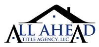 All Ahead Title Agency, LLC