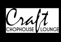 Craft Chophouse & Lounge