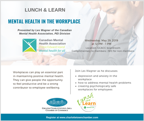 Lunch and Learn: Mental Health in the Workplace @ Greater Charlottetown Area Chamber of Commerce