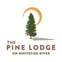 Pine Lodge on Whitefish River