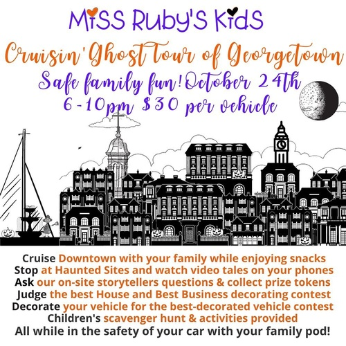 Georgetown Halloween 2020 Cruisin' Ghost Tour of Georgetown for Miss Ruby's Kids   Oct 24