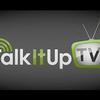 Talk It Up TV