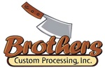 Brother's Custom Processing