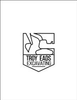 Troy Eads Excavating LLC