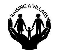 Raising A Village