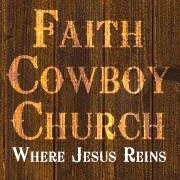 Faith Cowboy Church