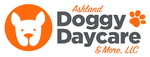 Ashland Doggy Daycare & More, LLC