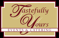 Tastefully Yours Events and Catering