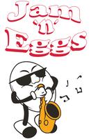 Jam 'n' Eggs