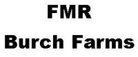 FMR Burch Farms