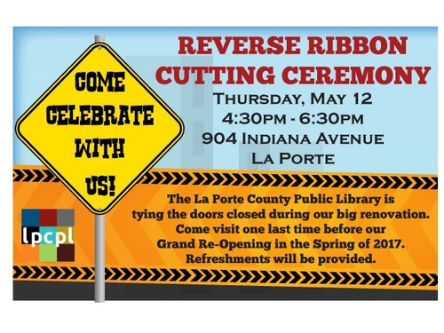 La porte county public library reverse ribbon cutting for Laporte county public library