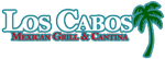 Los Cabos Mexican Restaurant and Cantina
