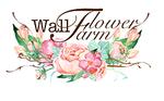 WallFlower Farm