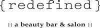 Redefined Beauty Bar & Salon