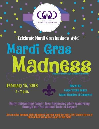 Mardi Gras Madness Business to Business Expo & 3rd Annual Mini Taste of Casper