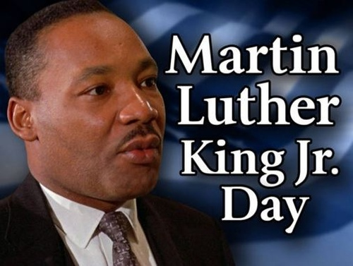 Martin Luther King Jr Birthday.The Chamber Office Will Be Closed On Monday January 20 In