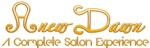 Anew Dawn Complete Salon Experience