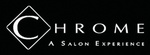 Chrome: A Salon Experience at William D. Fitch Parkway