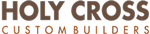 Holy Cross Custom Builders, LLC