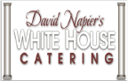 David Napier's White House Catering