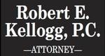 Robert E. Kellogg, P.C.