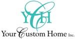 Your Custom Home