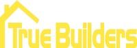 True Builders