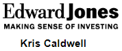 Edward Jones - Kris Caldwell