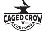 CAGED CROW FABRICATION