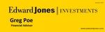 Edward Jones Investments - Financial Advisor: Greg Poe