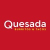 Quesada Burritos and Tacos