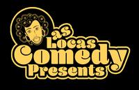 Las Locas Comedy Presents