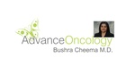 Bushra Cheema, MD Advance Oncology