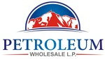Petroleum Wholesale, L.P.